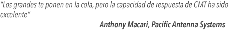 Customer Quote: Anthony Macari (Pacific Antenna Systems)